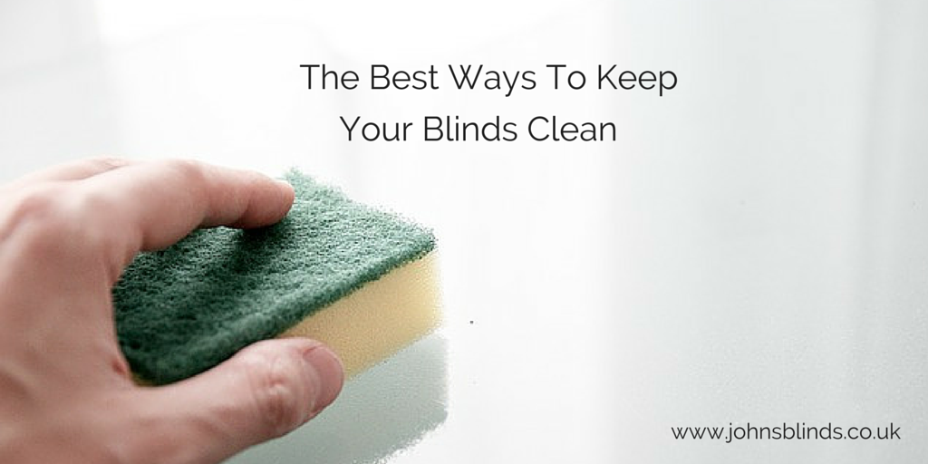 The Best Way To Keep Your Blinds Clean John S Blinds